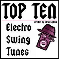 Top Ten Electroswing Tunes