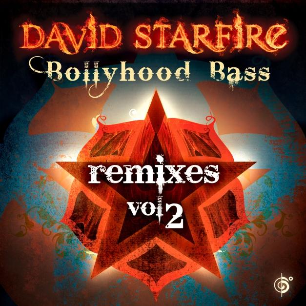 David Starfire - Bollyhood Bass Remixes Vol. 2