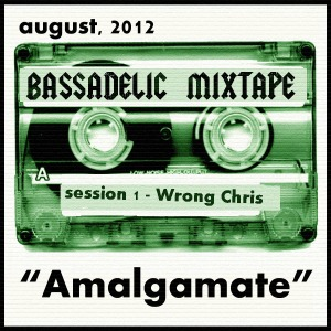 Wrong Chris' Amalgamate Mixtape!