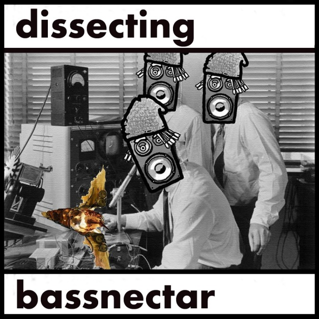 Dissecting Bassnectar