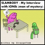 SLAMBODY – My Interview with iONik (man of mystery)