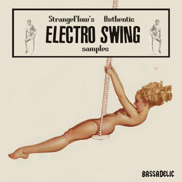StrangeFlow's Authentic Electro Swing Samples