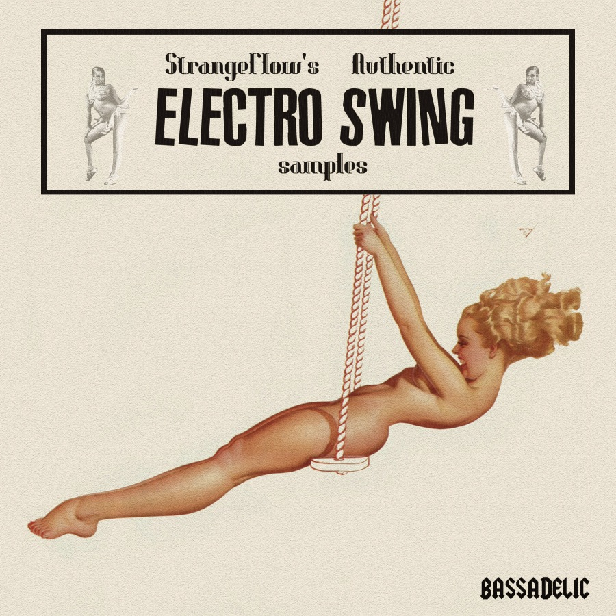 StrangeFlow's Authentic Electro Swing Samples!