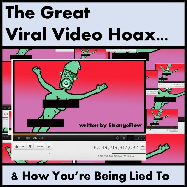 The Viral Video Hoax (& How You're Being Lied To)
