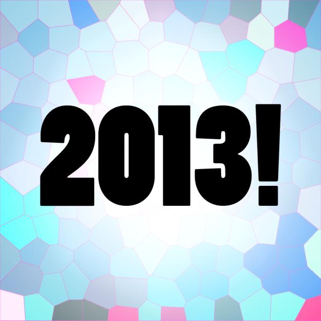 2013!