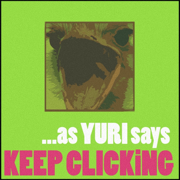 Yuri-Says-Keep-Click!