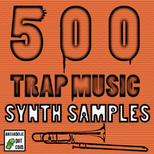 Five Hundred Trap Music Bass and Synth Instrument Samples