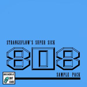 StrangeFlow's Super Sick Saturated 808 Samples.