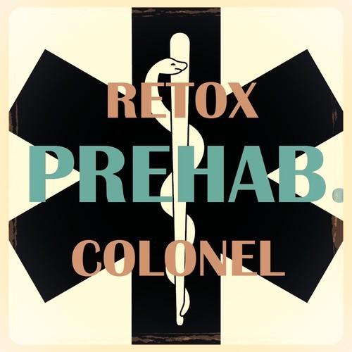 PREHAB. Retox & the Colonel in the Mix
