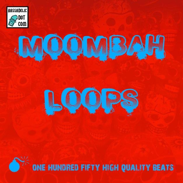 Moombah-Loops