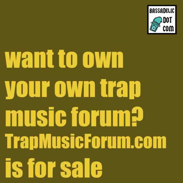 Want your own trap forum?