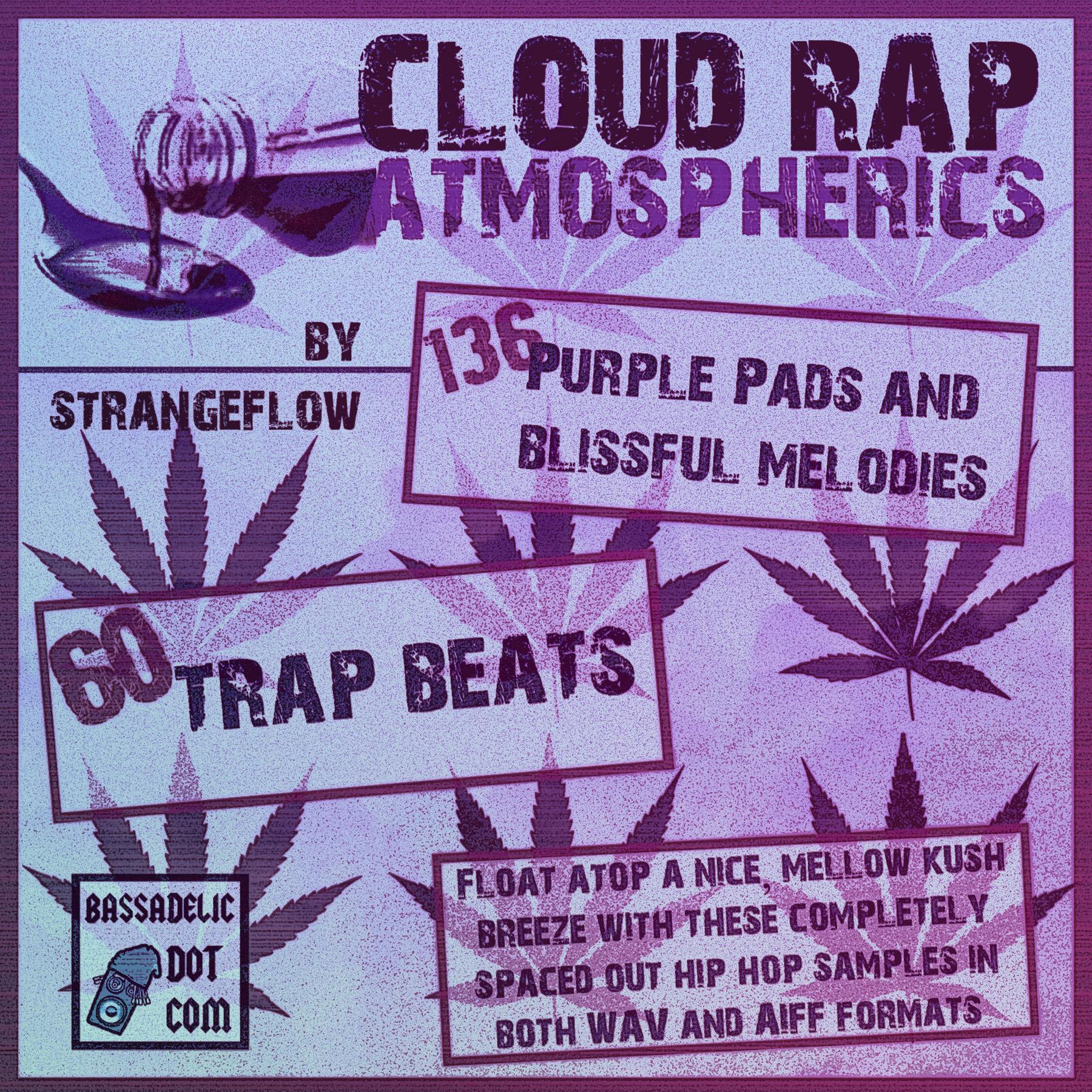 Huge Cloud Rap Atmospherics Sample Pack is Here :) | Bassadelic ...