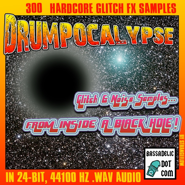 drumpocalypse - glitch and noise fx samples by strangeflow (bassadelic.com)