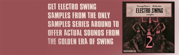 strangeflow's authentic electro swing samples vol 2!