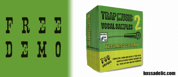 FREE-DEMO - Trap Music Vocal Samples 2 - including 739 royalty-free vocal clips for your next mix!