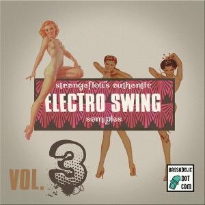 VOL 3 of StrangeFlow's Electro Swing Samples Series Arrives!!