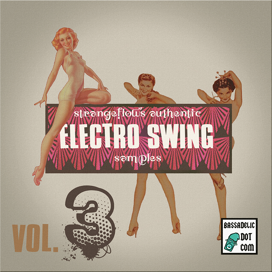 VOL 3 Electro Swing Samples!