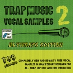 Trap Music Vocal Samples 2 - including 739 royalty-free vocal clips for your next mix!