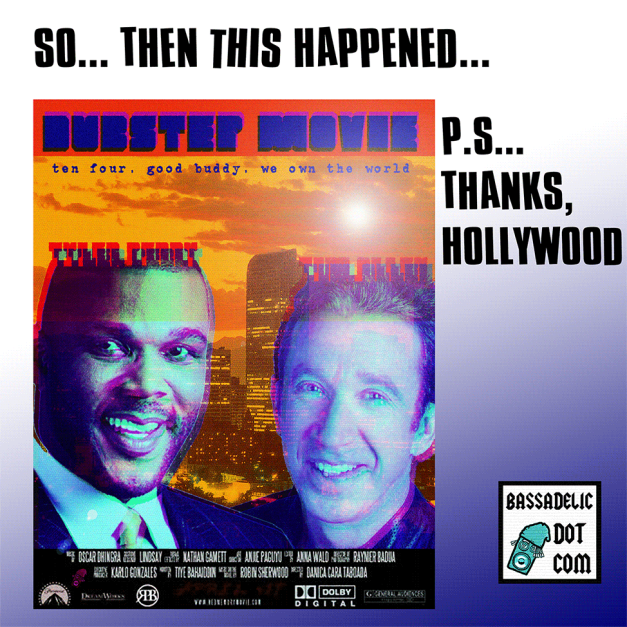 yea,-a-dubstep-movie-with-tim-allen..