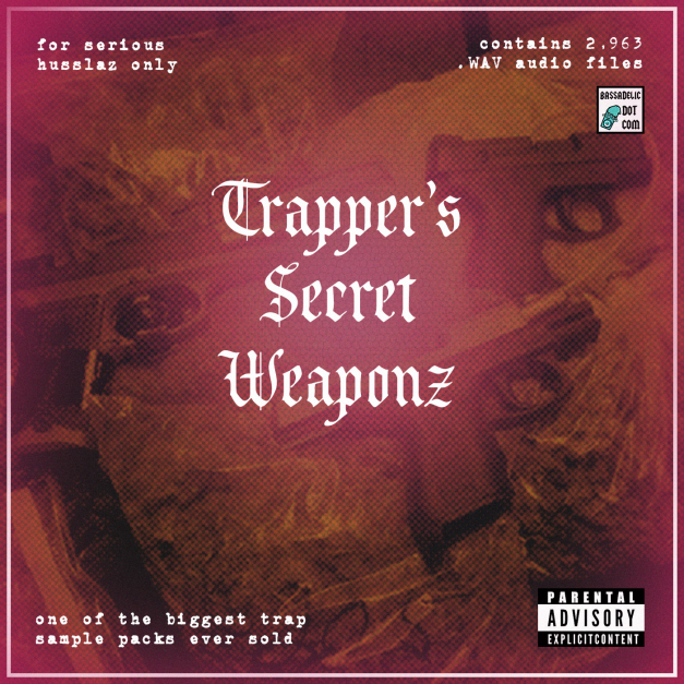 Trapper's Secret Weaponz (an ultimate trap bundle)