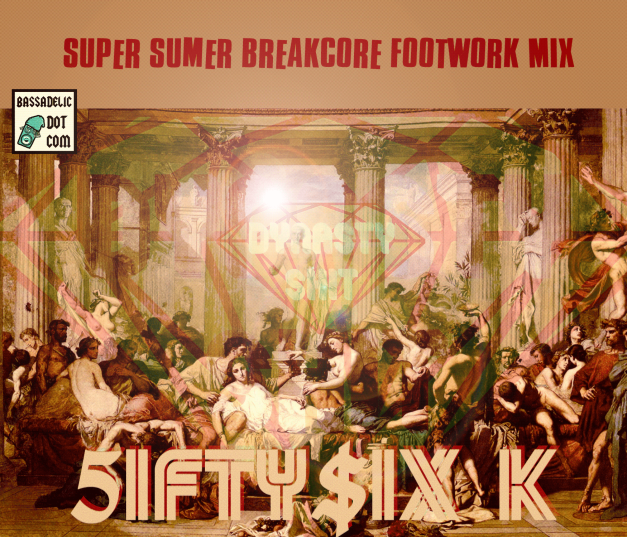 5ifty$ix k - breakcore footwork super summer mix 2014!!