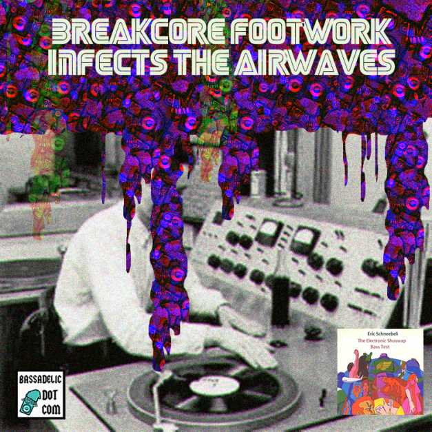 breakcore-footwork-infects-the-airwaves
