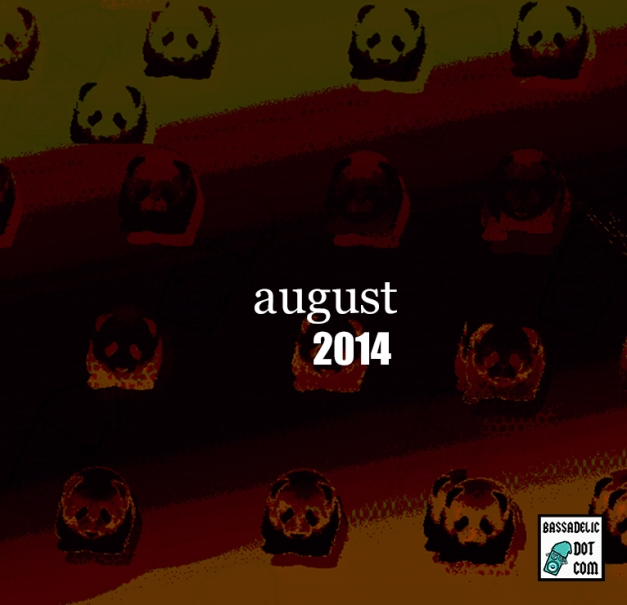 august-2014 @ bassadelic.com