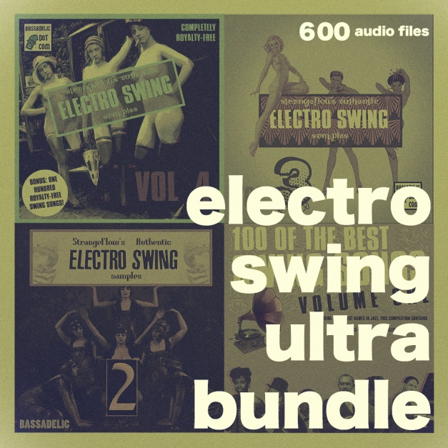 electro swing ultra bundle (600+ audio files, 1.6+ GIGABYTES- for the electro swing producer and musician