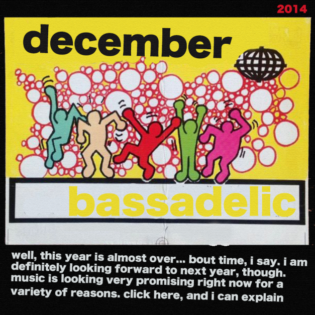 bassadelic2014dec